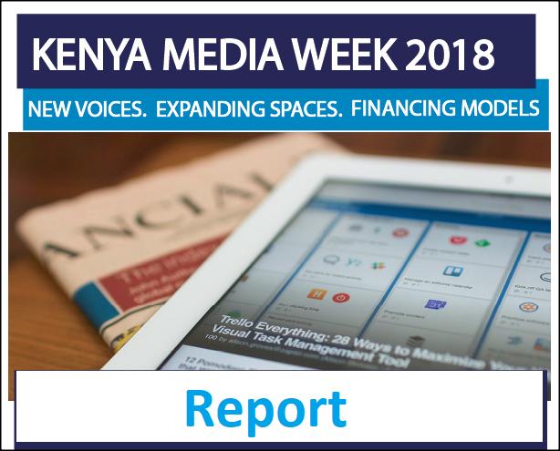 Kenya Media Week Report – 2018