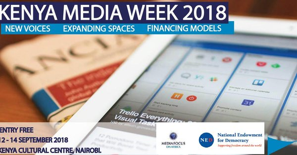 THE 2018 ANNUAL KENYA MEDIA WEEK LAUNCHED
