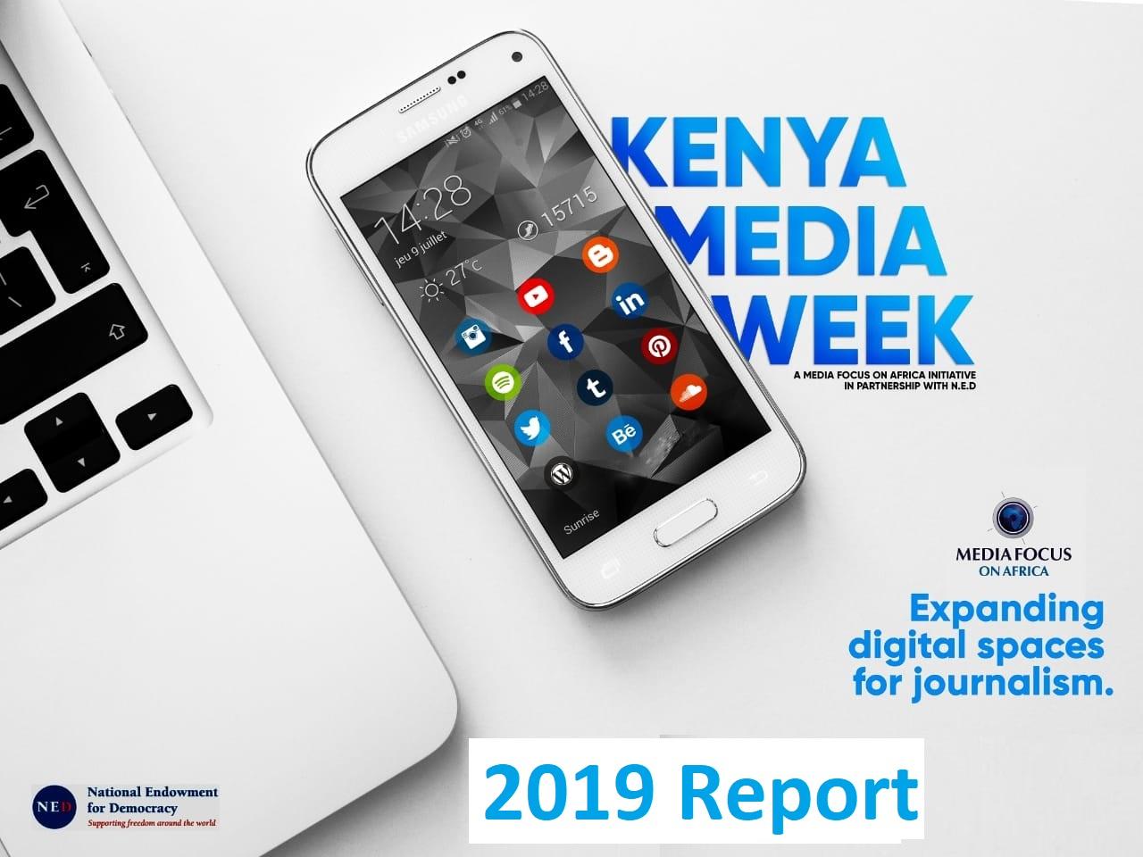 Kenya Media Week Report – 2019